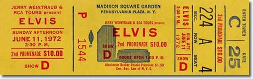 Elvis Presley : Madison Square Garden : June 10, 1972 : Evening Show : 2:30pm : Ticket