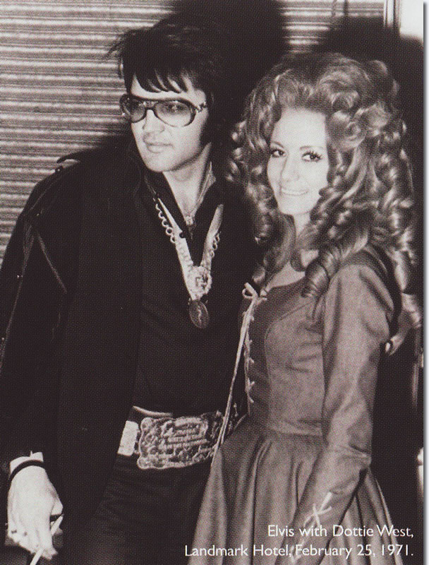 Elvis Presley with Dottie West : Landmark Hotel : February 25, 1971.
