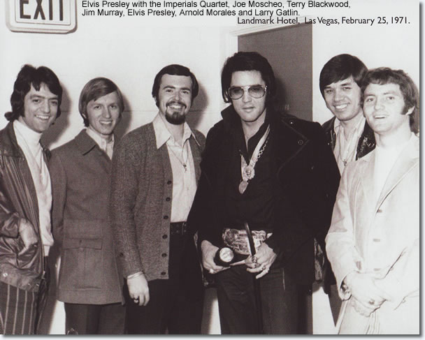 Elvis Presley with the Imperials Quartet, Joe moschelo, Terry Blackwood, Jim Murray, Elvis, Arnold Morales and Larry Gatlin.