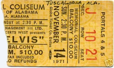 Ticket for the Elvis Presley Show - T uscaloosa November 14, 1971at 2:30 pm